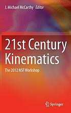 21st century kinematics : the 2012 NSF workshop