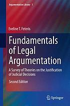 Fundamentals of legal argumentation : a survey of theories on the justification of judicial decisions