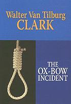 The ox-bow incident