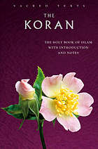 The Koran : the Holy Book of Islam with introduction and notes