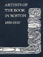 Artists of the book in Boston, 1890-1910