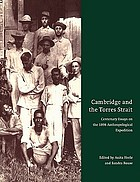 Cambridge and the Torres Strait : centenary essays on the 1898 anthropological expedition