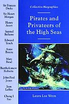 Pirates and privateers of the high seas