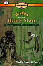 Wiley and the Hairy Man : adapted from an American folktale