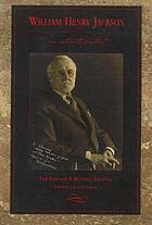 William Henry Jackson, an intimate portrait : the Elwood P. Bonney journal