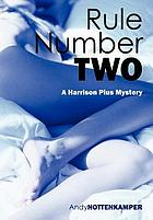 Rule number two : a Harrison Pius mystery