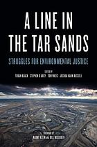 A line in the tar sands : struggles for environmental justice
