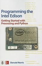 Programming the Intel Edison : getting started with Processing and Python