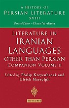 Oral literature of Iranian languages : Kurdish, Pashto, Balochi, Ossetic, Persian and Tajik