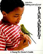 Taking care of your parakeet
