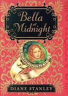 Bella at Midnight (2007-2008 Bluebonnet Book).
