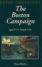 The Boston campaign : April 1775-March 1776