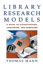 Library research models : guide to using classifications, catalogs and computers