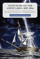 Four years on the Great Lakes, 1813-1816 : the journal of Lieutenant David Wingfield, Royal Navy