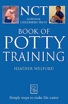 NCT book of potty training : simple steps to make life easier