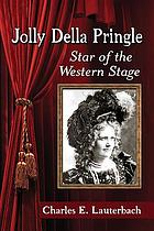 Jolly Della Pringle : star of the western stage