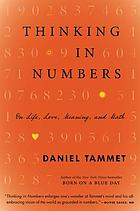 Thinking in numbers : on life, love, meaning, and math