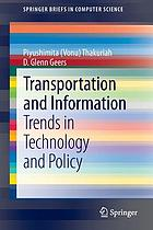 Transportation and information : trends in technology and policy