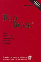 Red book : 2012 report of the Committee on Infectious Diseases