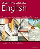 Essential college English : a grammar, punctuation and writing workbook