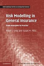 Risk modelling in general insurance : from principles to practice