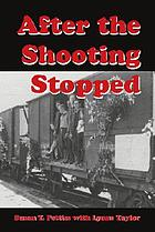 After the shooting stopped : the story of an UNRRA welfare worker in Germany 1945-1947