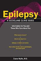 Epilepsy : information for you and those who care about you