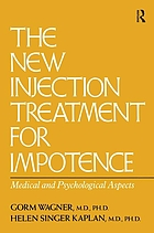 The new injection treatment for impotence : medical and psychological aspects