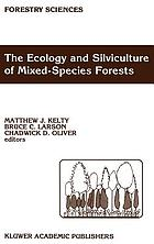 The Ecology and silviculture of mixed-species forests : a festschrift for David M. Smith
