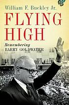Flying high : remembering Barry Goldwater