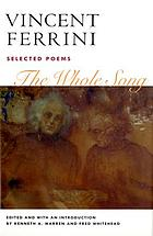 The whole song : selected poems