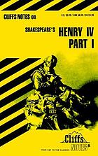 King Henry IV, part 1 : notes