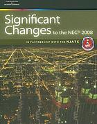 Significant changes to the NEC 2008 edition.