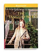 American girl : the tangled web : a Julie mystery