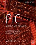 PIC microcontrollers : an introduction to microelectronics