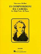 15 composizioni da camera = 15 chamber compositions : for high voice & piano