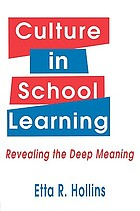Culture in school learning : revealing the deep meaning
