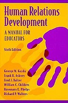 Human relations development : a manual for educators
