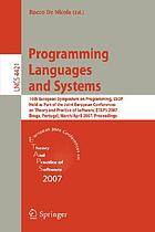 Programming Languages and Systems 16th European Symposium on Programming, ESOP 2007, Held as Part of the Joint European Conferences on Theory and Practics of Software, ETAPS 2007, Braga, Portugal.