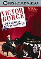 Victor Borge : 100 years of music & laughter!