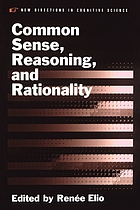 Common sense, reasoning, & rationality