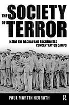 The society of terror : inside the Dachau and Buchenwald concentration camps