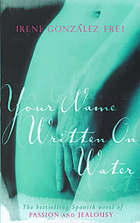 Your name written on water : an erotic novel