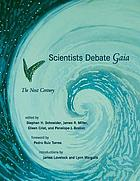 Scientists debate Gaia : the next century