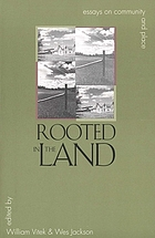 Rooted in the land : Essays on community and place