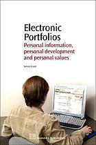 Electronic portfolios : personal information, personal development and personal values
