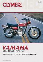 Yamaha, 650cc twins, 1970-1980 : service, repair, performance