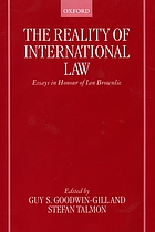 The reality of international law : essays in honour of Ian Brownlie