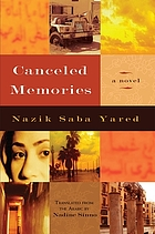 Canceled memories : a novel