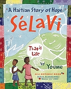 Selavi, that is life : a Haitian story of hope